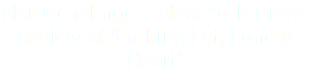 Neil Genzlinger - New York Times Review of 'Parking Lot, Lonely Heart'